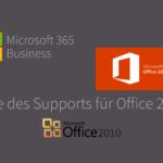 Ende des Supports für Office 2010